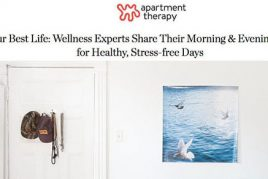 Apartment Therapy | Wellness Interview